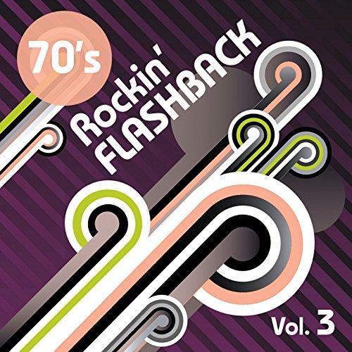 1970's: Rockn' Flashback Vol 3
