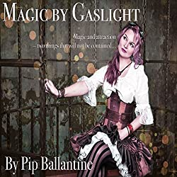 Magic by Gaslight
