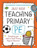 Bloomsbury Curriculum Basics: Teaching Primary PE