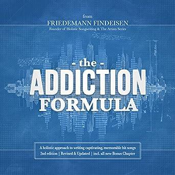 Amazon com: The Addiction Formula: A Holistic Approach to Writing