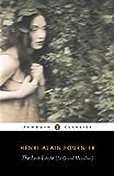 The Lost Estate (Le Grand Meaulnes) (Penguin Classics)