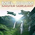 Master Sergeant: Makaum War Series #1 Audiobook by Mel Odom Narrated by Todd McLaren
