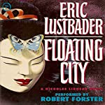 Floating City: The Nicholas Linnear Series, Book 5 | Eric Van Lustbader