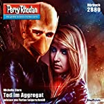Tod im Aggregat (Perry Rhodan 2880) | Michelle Stern