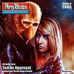 Tod im Aggregat (Perry Rhodan 2880)