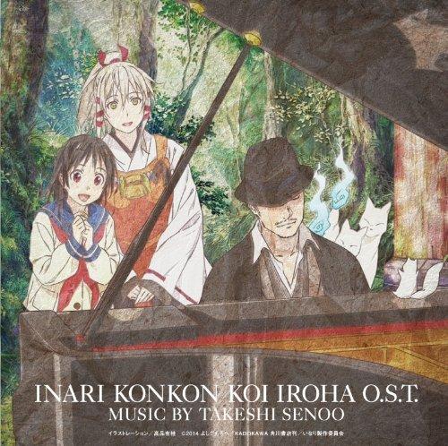 Animation Soundtrack (Music By Takeshi Senoo) - Inari, Konkon, Koi Iroha. (Anime) Original Soundtrack [Japan CD] VTCL-60365 by Animation Soundtrack (Music By Takeshi Senoo) (2014-03-25)