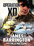 Operation XD (Eddie Dawson Novel Book 3)