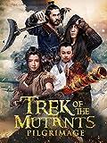 Trek of the Mutants%3A Pilgrimage