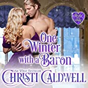 One Winter with a Baron: The Heart of a Duke, Book 12 | Christi Caldwell