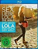 Lola gegen den Rest der Welt [Blu-ray]