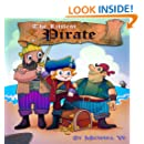 Books for Kids: The Littlest Pirate (Children's Book, Picture Books, Preschool Books, Baby Books, Kids Books, Ages 3-5)