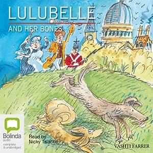 Lulubelle and Her Bones Audiobook