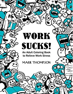 An Adult Coloring Book To Relieve Work Stress Volume 1