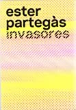 img - for Ester Parteg s, Invasores book / textbook / text book