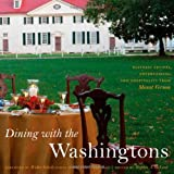 Dining with the Washingtons, , 0807835269