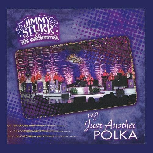 Not Just Another Polka by Jimmy Sturr and his Orchestra