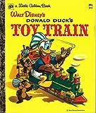 Walt Disneys Donald Ducks Toy Train (golden Press D18 39c)