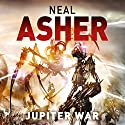Jupiter War: Owner Trilogy, Book 3 Audiobook by Neal Asher Narrated by Peter Noble