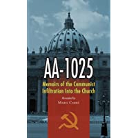 AA-1025: The Memoirs of a Communist Infiltration into the Church