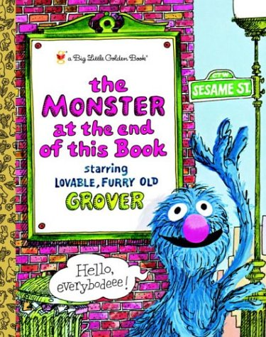 [The Monster at the End of this Book (Sesame Street) (Big Little Golden Book)] (Halloween Sesame Street)