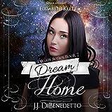 Dream Home: Dream Series
