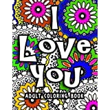 I Love You Adult Coloring Book