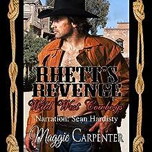 Rhett's Revenge Audiobook by Maggie Carpenter Narrated by Sean Hardisty