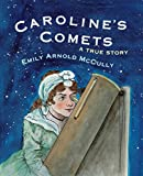 img - for Caroline's Comets: A True Story book / textbook / text book