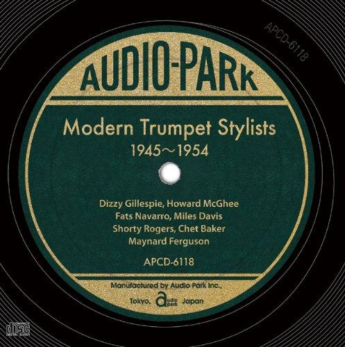 モダン・トランペット・スタイリスト 1945〜1954 Modern Trumpet Stylists 1945~1954の商品画像