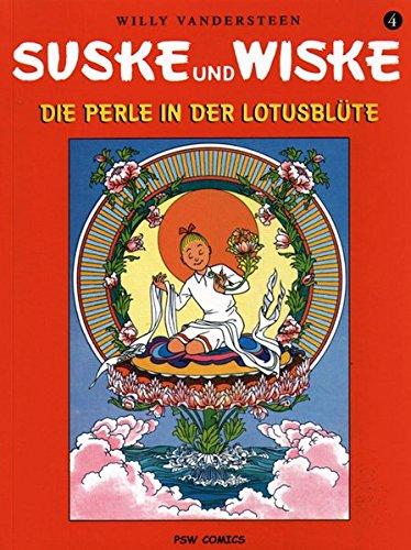 Die Perle in der Lotusblüte (Suske und Wiske) Gebundenes Buch – 1. Juni 2004 Paul Geerts Willy Vandersteen Salleck Publications 3899081684