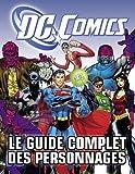 DC comics Guide complet des personnages