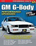 GM G-Body Performance Upgrades 1978-1987: Chevy Malibu & Monte Carlo, Pontiac Grand Prix, Olds Cutlass Supreme & Buick Regal (NONE)