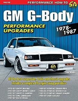 GM G-Body Performance Upgrades 1978-1987: Chevy Malibu & Monte Carlo,  Pontiac Grand Prix, Olds Cutlass Supreme & Buick Regal (NONE)
