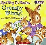 Spring Is Here, Grumpy Bunny! by Korman, Justine (2008) Paperback