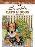img - for Creative Haven Lovable Cats and Dogs Coloring Book (Adult Coloring) book / textbook / text book