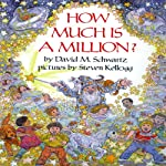 How Much Is a Million? | David M. Schwartz