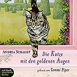 Die Katze mit den goldenen Augen   Andrea Schacht