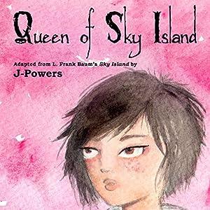 Queen of Sky Island Audiobook