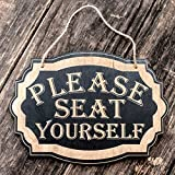 Please Seat Yourself - Black Door Sign