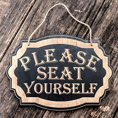 Wood Seat Laser - Please Seat Yourself - Black Door Sign