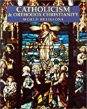 Catholicism and Orthodox Christianity, Stephen F. Brown and Ana Tolis Khaled, 0816046131
