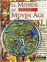 Le monde au Moyen Age par Merdrignac