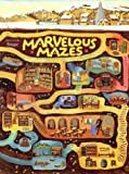 Marvelous Mazes, Juliet Snape and Charles Snape, 0810925761