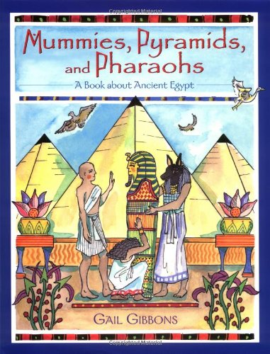 mummies-pyramids-and-pharaohs-a-book-about-ancient-egypt