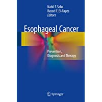 Esophageal Cancer: Prevention, Diagnosis and Therapy