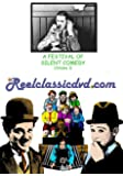 A FESTIVAL OF SILENT COMEDY (Volume 1)