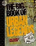 The Big Book of Urban Legends: 200 Tr...