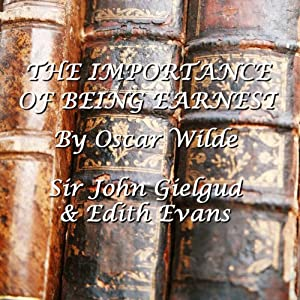 The Importance Of Being Earnest Audiobook