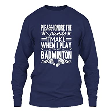 caab1ee4 Badminton T Shirt - I Play Badminton Cool T Shirts Design Long Sleeve (S,
