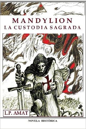 Libros gratis en pdf para descargar. mandylion: la custodia sagrada RTF 1518882277